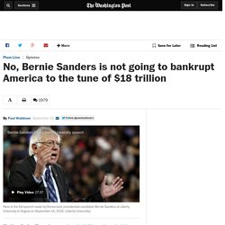 No, Bernie Sanders is not going to bankrupt America to the tune of $18 trillion