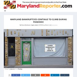 Maryland bankruptcies continue to climb during pandemic - MarylandReporter.com