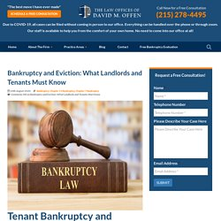 Bankruptcy and Eviction FAQ for Tenants and Landlords - David Offen, Esq