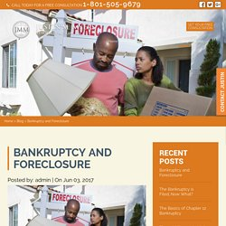 Bankruptcy and Foreclosure - JUSTIN M MYERS