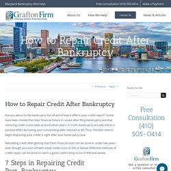 Repair Credit After Bankruptcy - Maryland Bankruptcy Lawyers