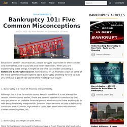 Bankruptcy 101: Five Common Misconceptions