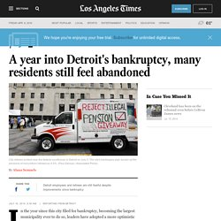 A year into Detroit's bankruptcy, many residents still feel abandoned