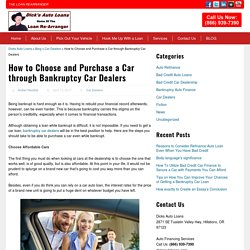 How to Choose and Purchase a Car through Bankruptcy Car Dealers