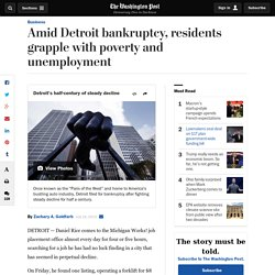 Amid Detroit bankruptcy, residents grapple with poverty and unemployment