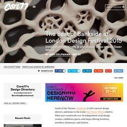The Best of Bankside at London Design Festival 2015