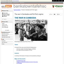 bankstowntafehsc - The war in Cambodia and Pol Pot's regime