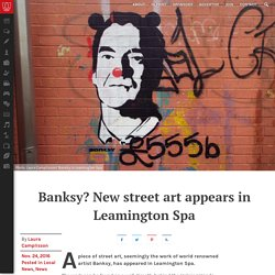 Banksy? New street art appears in Leamington Spa - The Boar