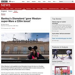 Banksy's Dismaland 'gave Weston-super-Mare a £20m boost'