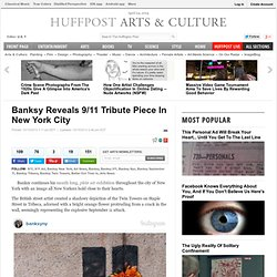 Banksy Reveals 9/11 Tribute Piece In New York City