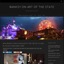 Banksy on art of the state – Banksy blog since 2003