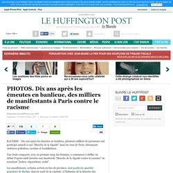 Dix ans après les émeutes en banlieue, des milliers de manifestants à Paris contre le racisme