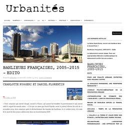 Banlieues françaises, 2005-2015 – Edito
