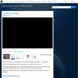 Banned from the Bible | Documentary Heaven | Watch Free Documentaries Online