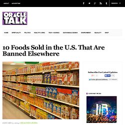 10 Foods Sold in the U.S. That Are Banned
