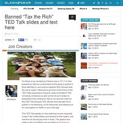 "Banned ""Tax the Rich"" TED Talk slides and text here"