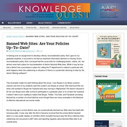 Banned Web Sites: Are Your Policies Up-To-Date? - Knowledge Quest