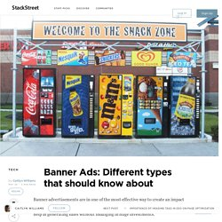 Banner Ads: Different types that should know about – StackStreet