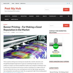 Banner Printing - For Making a Good Reputation in the Market