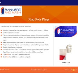 Custom Made, Promotional Flags and Banners