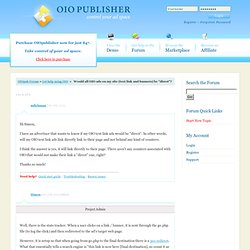 """Would all OIO ads on my site (text link and banners) be """"direct""""? - OIOpublisher Forum"""
