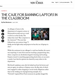 The Case for Banning Laptops in the Classroom