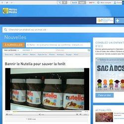 Bannir le Nutella pour sauver la forêt