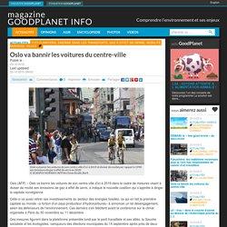 Oslo va bannir les voitures du centre-ville