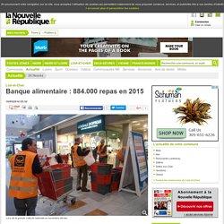 NOUVELLE REPUBLIQUE 18/05/16 Loir-et-Cher - Banque alimentaire : 884.000 repas en 2015