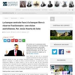 La banque centrale face à la banque libre - Jesús Huerta de Soto