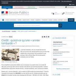 Banque -Crédit : qu'est-ce qu'une «année lombarde»?