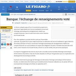 Banque: l'échange de renseignements voté