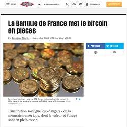 La Banque de France met le bitcoin enpièces
