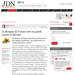 La Banque de France met en garde contre le Bitcoin