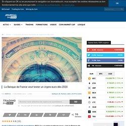 La Banque de France veut tester un crypto-euro dès 2020