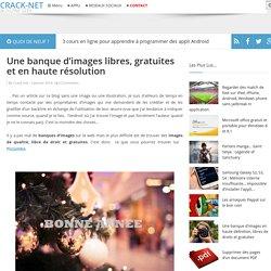 Une banque d'images libres, gratuites et en haute résolution