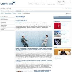 La banque de 2020 - Innovation