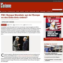 FMI / Banque Mondiale: qui de l'Europe ou des Etats-Unis cèdera?