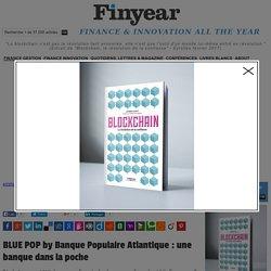 BLUE POP by Banque Populaire Atlantique : une banque dans la poche