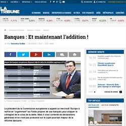 Banques : Et maintenant l'addition !