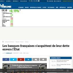 Les banques françaises s'acquittent de leur dette envers l'État