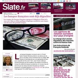 Les banques françaises sont déjà dégradées