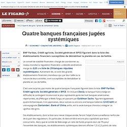 Conjoncture : Quatre banques françaises jugées systémiques