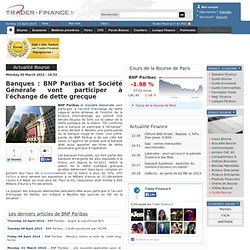 BNP Paribas et Société Générale vont participer à l'échange de dette grecque