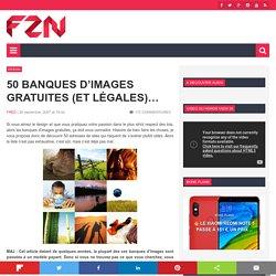 50 banques d'images gratuites (et légales)...