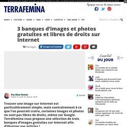 3 banques d'images et photos gratuites et libres de droits sur Internet