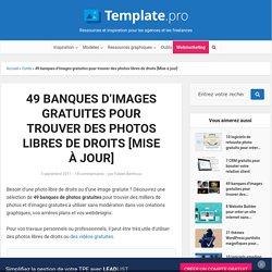 48 banques d'images gratuites pour trouver des photos libres de droits