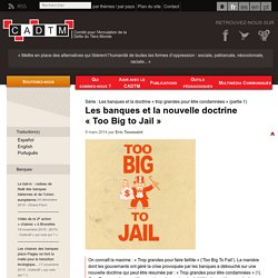 Les banques et la nouvelle doctrine « Too Big to Jail »