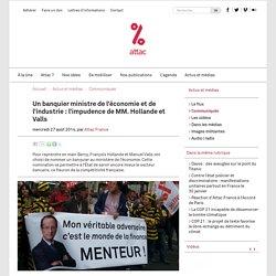 Un banquier ministre de l'économie et de l'industrie : l'impudence de MM. Hollande et Valls