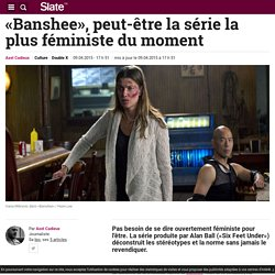 «Banshee», peut-être la série la plus féministe du moment